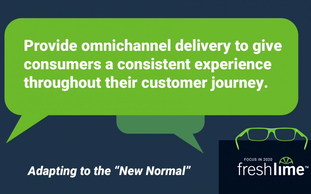 Provide Consumers with a Consistent Experience Throughout their Customer Journey