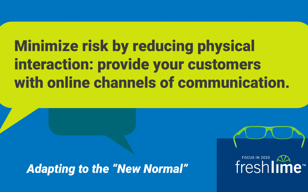 Provide Your Customers with Online Channels of Communication