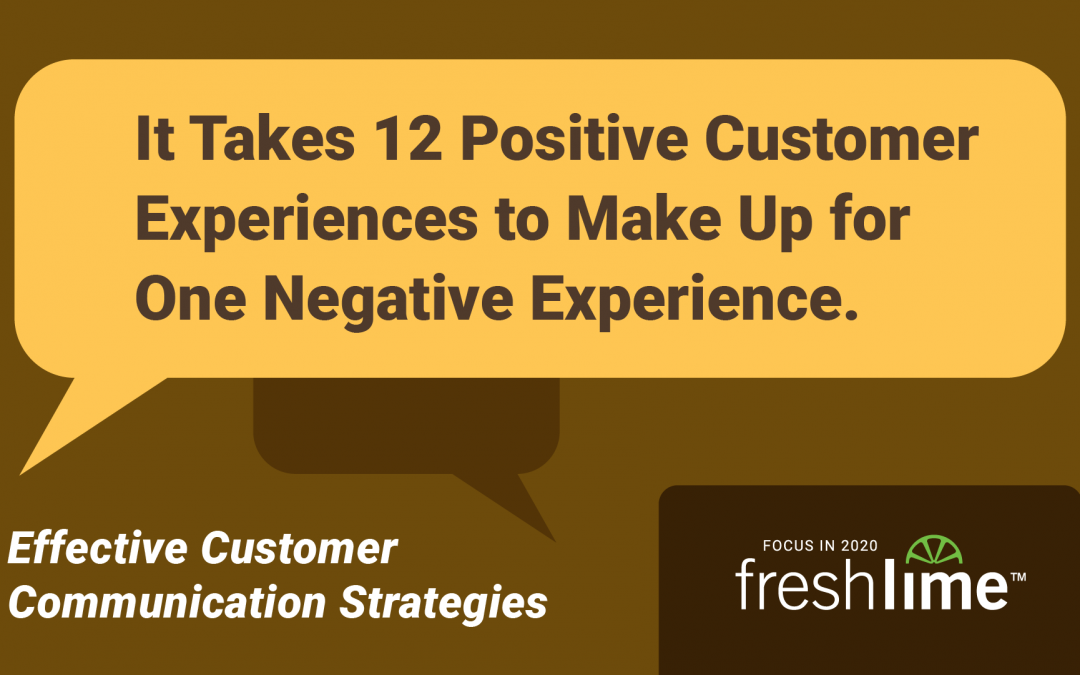 It Takes 12 Positive Customer Experiences to Make Up for One Negative Experience