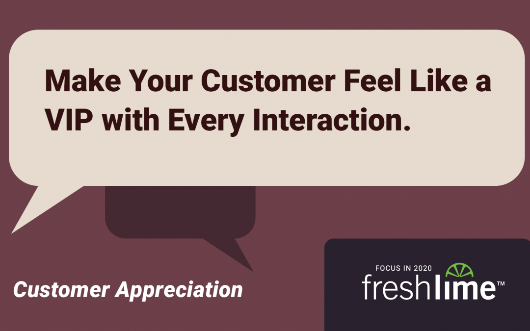 How to Make Your Customer Feel Like a VIP with Every Interaction